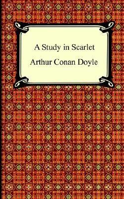 A Study in Scarlet  (Sherlock Holmes, #1) by Arthur Conan Doyle - 2 June 2013