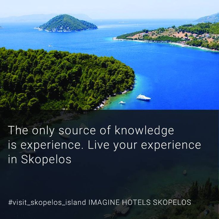 The only source of knowledge is experience. Live your experience in Skopelos. Visit Skopelos. Enjoy Summer! www.aeolosskopelos.com