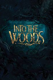 Into the Woods Movie Online Stream HD Quality