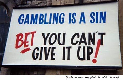 Funny gambling signs free bonus sign up