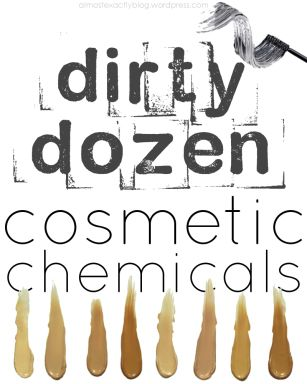 dirty dozen cosmetic chemicals