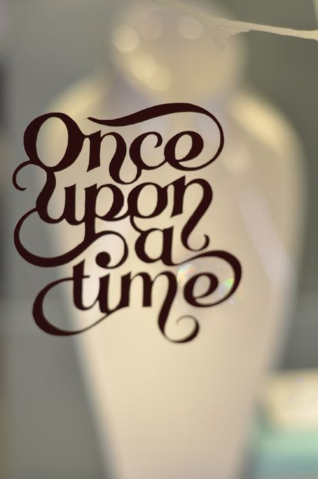 Once Upon A Time Calligraphy Once upon a time... | ...