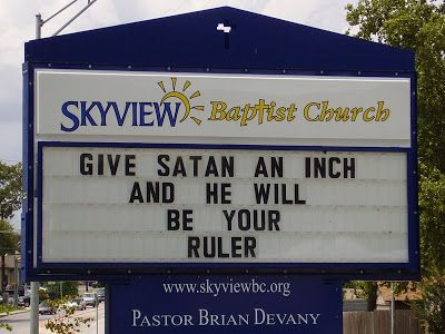 church sign sayings | The Continued Adventures of Amazing Cheastypants: May 2008