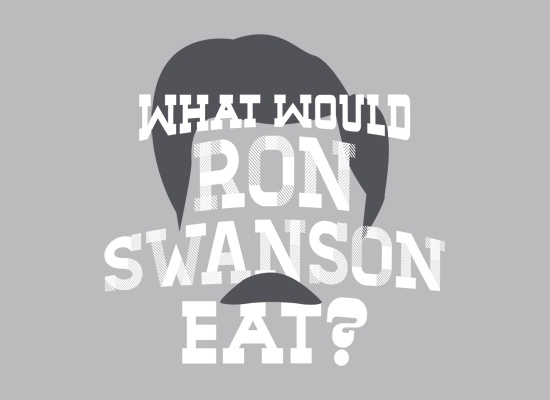 [ What Would Ron Swanson Eat? ] has just appeared on www.ShirtRater.com!