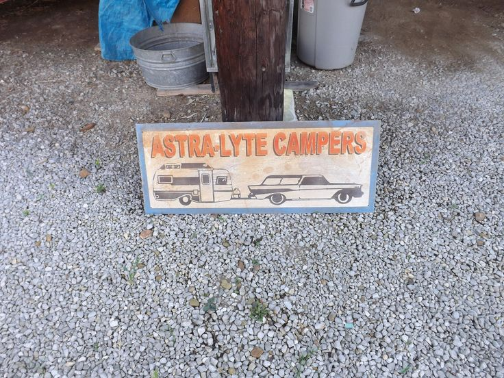 Old Metal Rusty Astra-lyte Campers Dealer Sign Car Trailer Camper Rv Sales 43x17