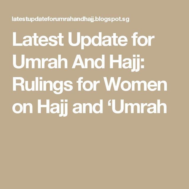 Latest Update for Umrah And Hajj: Rulings for Women on Hajj and 'Umrah
