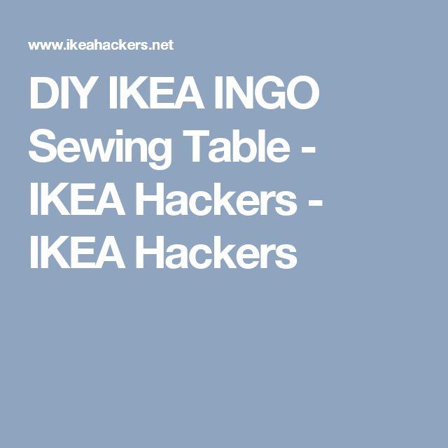 DIY IKEA INGO Sewing Table - IKEA Hackers - IKEA Hackers
