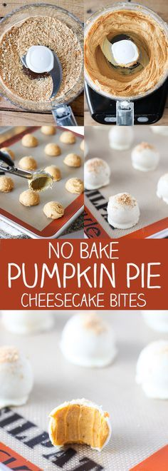 No Bake Pumpkin Pie Cheesecake Bites - easy to make and easy to eat!