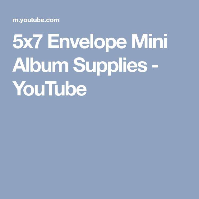 5x7 Envelope Mini Album Supplies - YouTube
