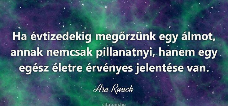 Ara Rauch #idézet