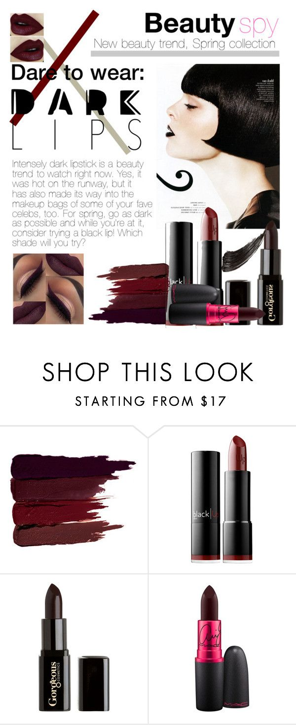 """Dark Lipstick"" by danaisnawati on Polyvore featuring beauty, Serge Lutens, blacklUp, Gorgeous Cosmetics and MAC Cosmetics"