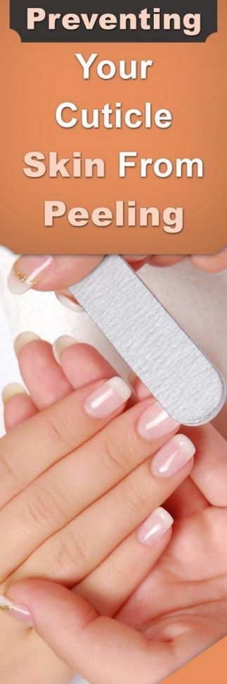 Preventing Your Cuticle Skin From Peeling