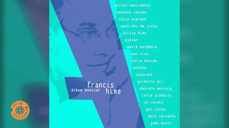 A Noiva da Cidade (part. Djavan) | (Francis Hime - Álbum Musical)