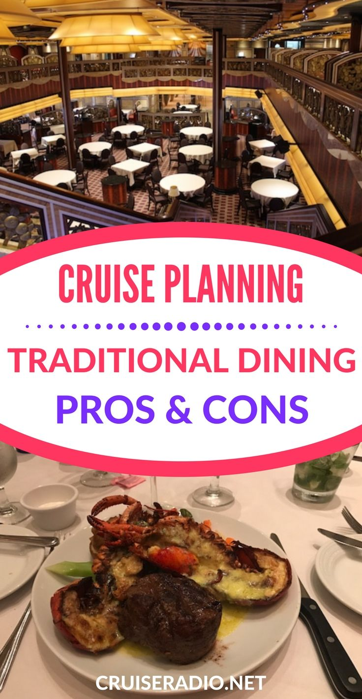 Find out what dining time is best for your cruise. We outline the pros and cons for traditional dining for your next sailing.