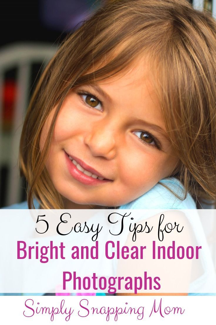 How To Take Indoor Pictures That Are As Good As Your Outdoor Pictures Indoor Photography Tips Indoor Photography Photography Tips