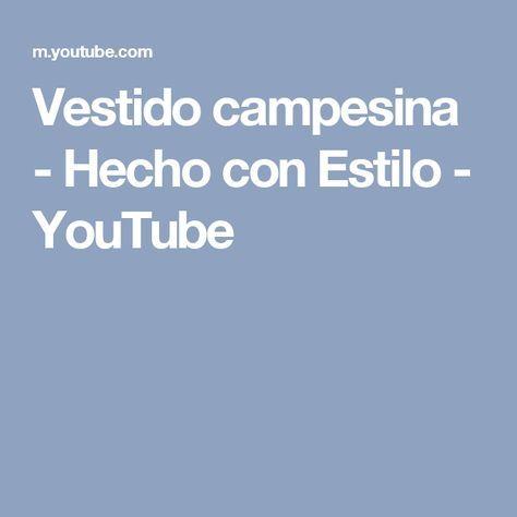 Vestido campesina - Hecho con Estilo - YouTube
