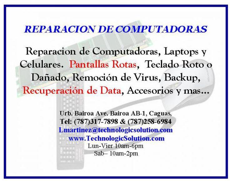 Reparacion de computadoras, laptops y celulares. Remplazo de teclado roto o dañado, monitor de laptops roto o no funciona. Computadoras lentas o que tengan virus, recuperacion de data, programacion y mas. $0.00 USD