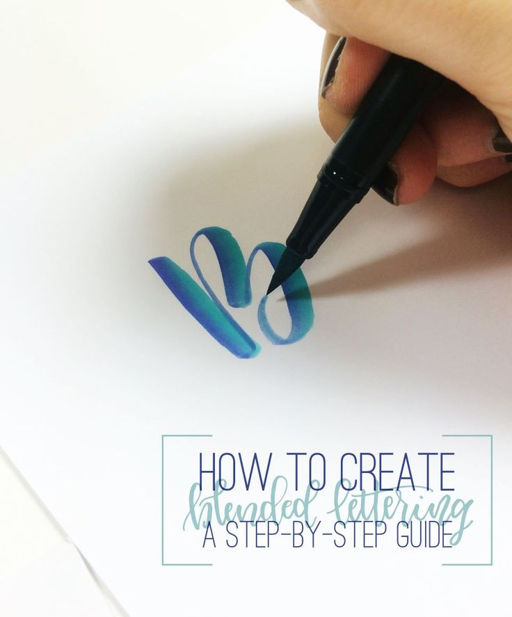 How to create blended lettering: a step-by-step guide | brittanyluiz.com