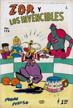 """Comics Mexicanos de Jediskater: Zor y Los Invencibles No. 174, """"Pobre Payaso"""", Lun..."""