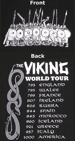 Viking World Tour T-Shirt I need this shirt! Been called a viking my whole life cause everyone says I look more norwegian than anything else.