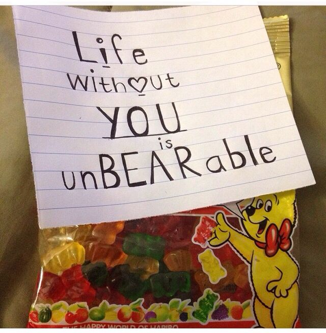 Life without you is unbearable. Saying for gummy bears ...