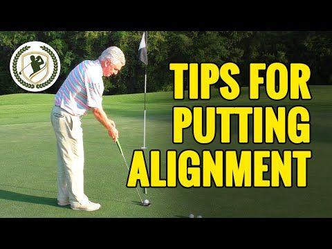 GOLF PUTTING TIPS - 2 TIPS FOR BETTER GOLF PUTTING ALIGNMENT - YouTube