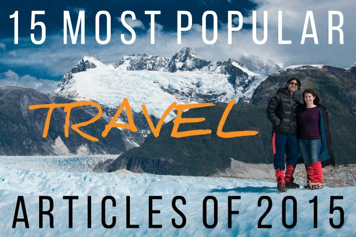 15 Most Popular Travel Articles of 2015