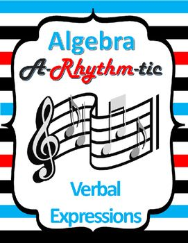 Want to add some fun rhythm into your students' learning?  Try this whole-group rhythm response activity!  Students will complete multiple-choice questions involving translating verbal and algebraic expressions and then, on your signal, use their answer to indicate a rhythmic pattern as a whole group!