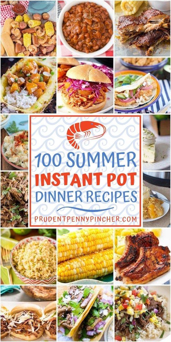 100 Best Summer Instant Pot Recipes Instant Pot Dinner Recipes Easy Instant Pot Recipes Best Instant Pot Recipe