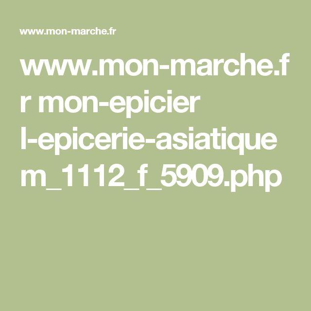 www.mon-marche.fr mon-epicier l-epicerie-asiatique m_1112_f_5909.php