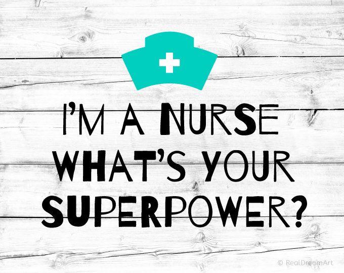 Download Nurse Svg I'm a Nurse What's Your Superpower Svg Doctor ...