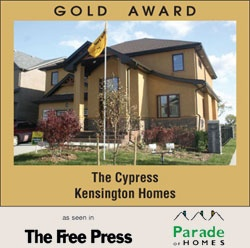 Award Winning Kensington Homes - a top rated new home builder in Winnipeg Manitoba - The Cypress - Gold Award