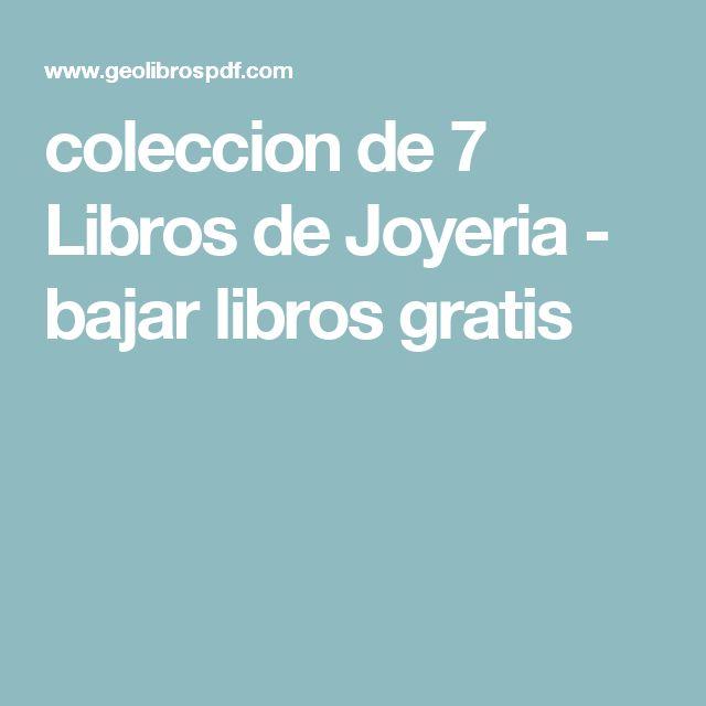 coleccion de 7 Libros de Joyeria - bajar libros gratis