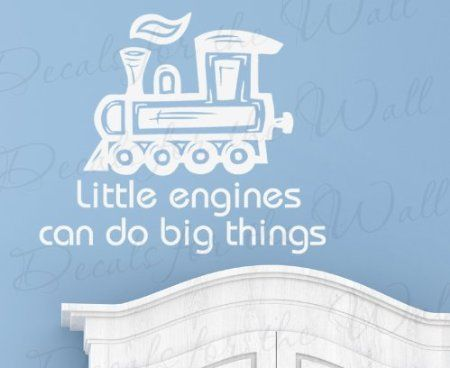 Amazon.com: Little Engines Can Do Big Things - Boy's Room Kids Baby Nursery Playroom - Decorative Vinyl Lettering, Wall Decal Saying, Decoration Quote, Sticker Art Decor: Home & Kitchen