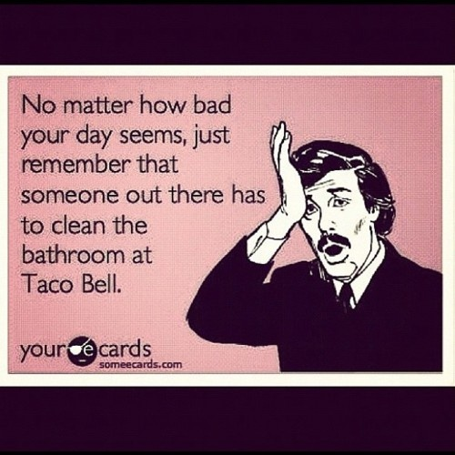Hahahahaha!: Remember This, Mr. Tacos, Clean, True Facts, So True, Tacos Belle, Ecards, Bathroom, True Stories