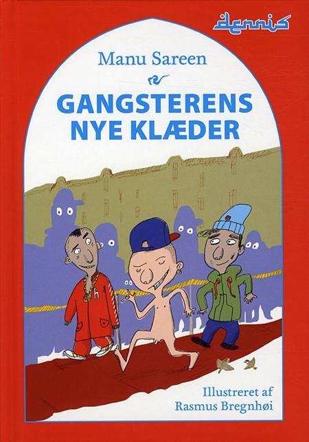 """Gangsterens nye klæder er en nyfortolkning af H. C. Andersens berømte eventyr """"Kejserens nye klæder"""". Killer Dennis ønsker at blive kendt som den sejeste gangster og deltager derfor i konkurrencen G Faktor.  Skrevet af manu Sareen. Udgivet 2012"""