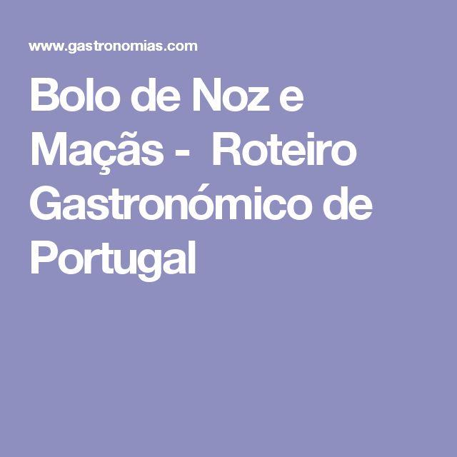 Bolo de Noz e Maçãs - Roteiro Gastronómico de Portugal