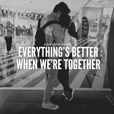 Everythings Better, When We're Together