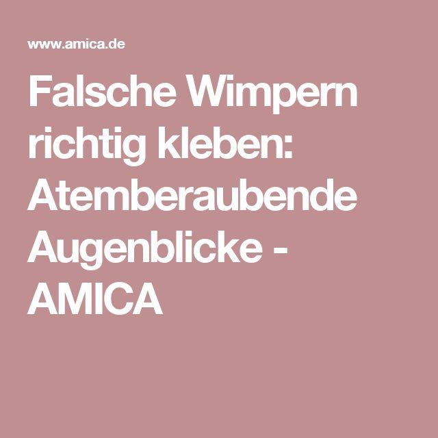 Falsche Wimpern richtig kleben: Atemberaubende Augenblicke - AMICA