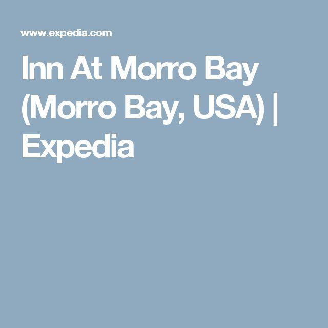 Inn At Morro Bay (Morro Bay, USA)   Expedia