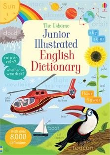 The Usborne Junior Illustrated English Dictionary.  A great dictionary for home and school, with over 6,000 words carefully defined in simple language and over 650 colourful illustrations.