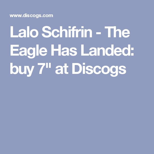 "Lalo Schifrin - The Eagle Has Landed: buy 7"" at Discogs"