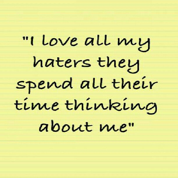 Funny Quotes About Haters: 7 Best Images About Haha... On Pinterest