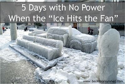 5 Days with No Power – When the Ice Hits the Fan