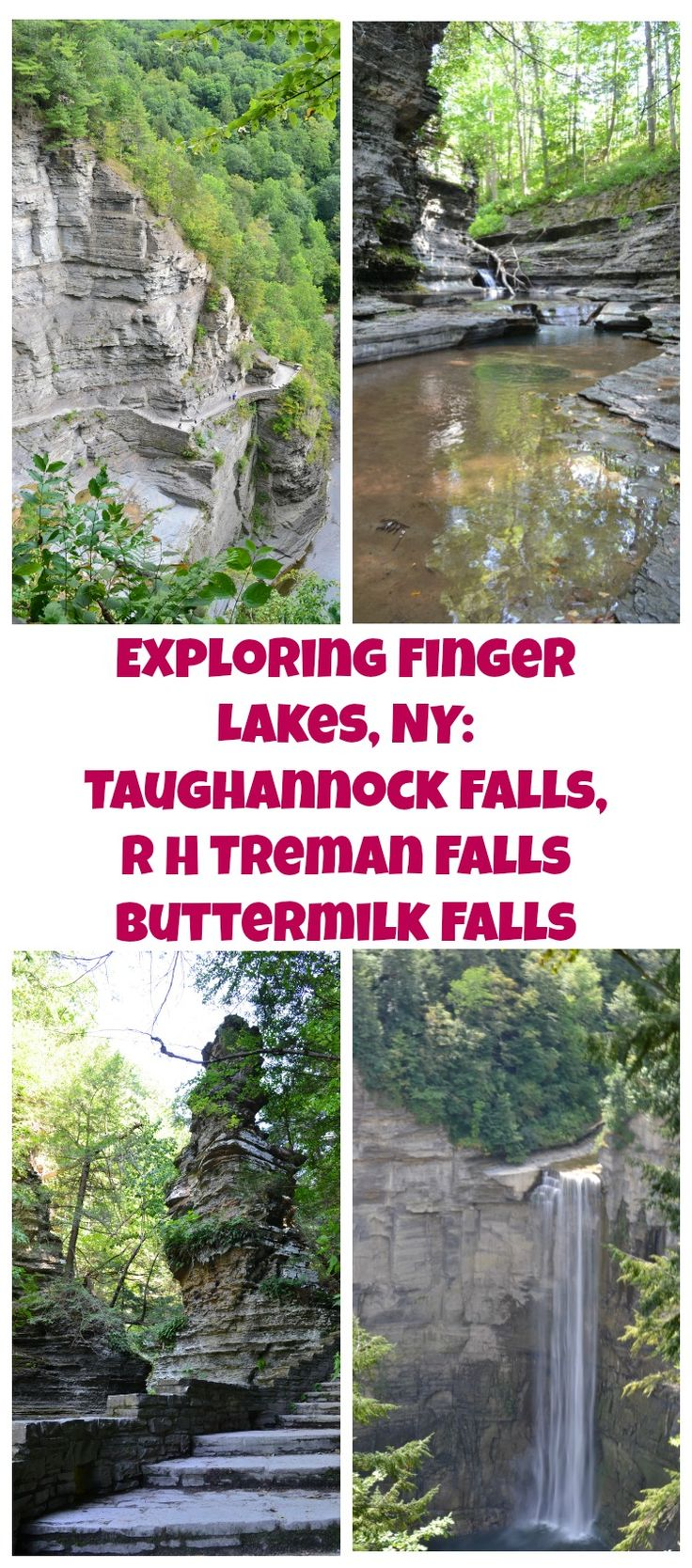 Exploring Finger Lakes, NY: Taughannock Falls State Park, Robert Treman Falls State Park and Buttermilk Falls State Park. Places to visit and enjoy in Ithaca, New York