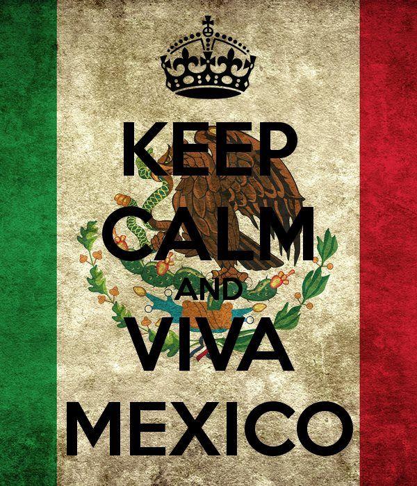 Que viva Mexico <3