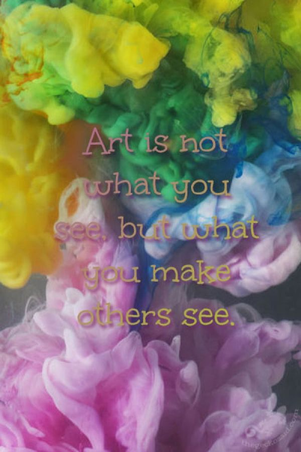 Art is not what you see, but what you make others see.  #art #see #make #others #quotes  ©The Gecko Said - Beautiful Quotes - thegeckosaid.com