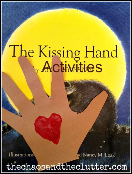 The Kissing Hand Activities. Some nice ideas for managing feelings and for going back to school.