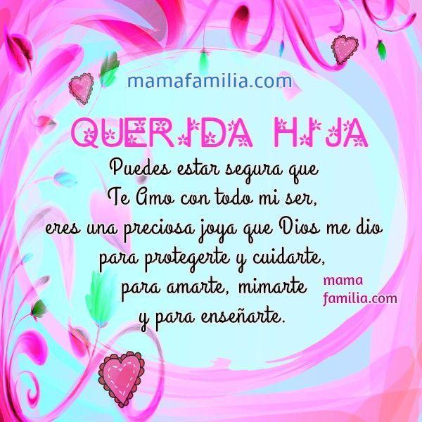 Resultado De Imagen Para Podras Tener Todo Pero Jamas Tendras En Amor De Mi Hijita Birthday Wishes For Daughter Birthday Quotes Mom Birthday Quotes