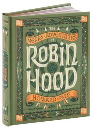 The Merry Adventures of Robin Hood (Barnes & Noble Collectible Editions)